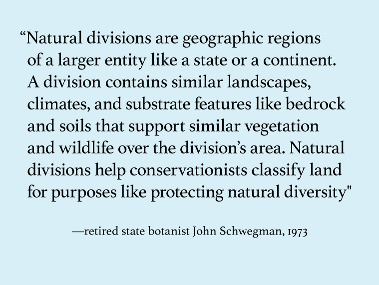 A graphic displaying a quote by retired state botanist John Schwegman in 1973.