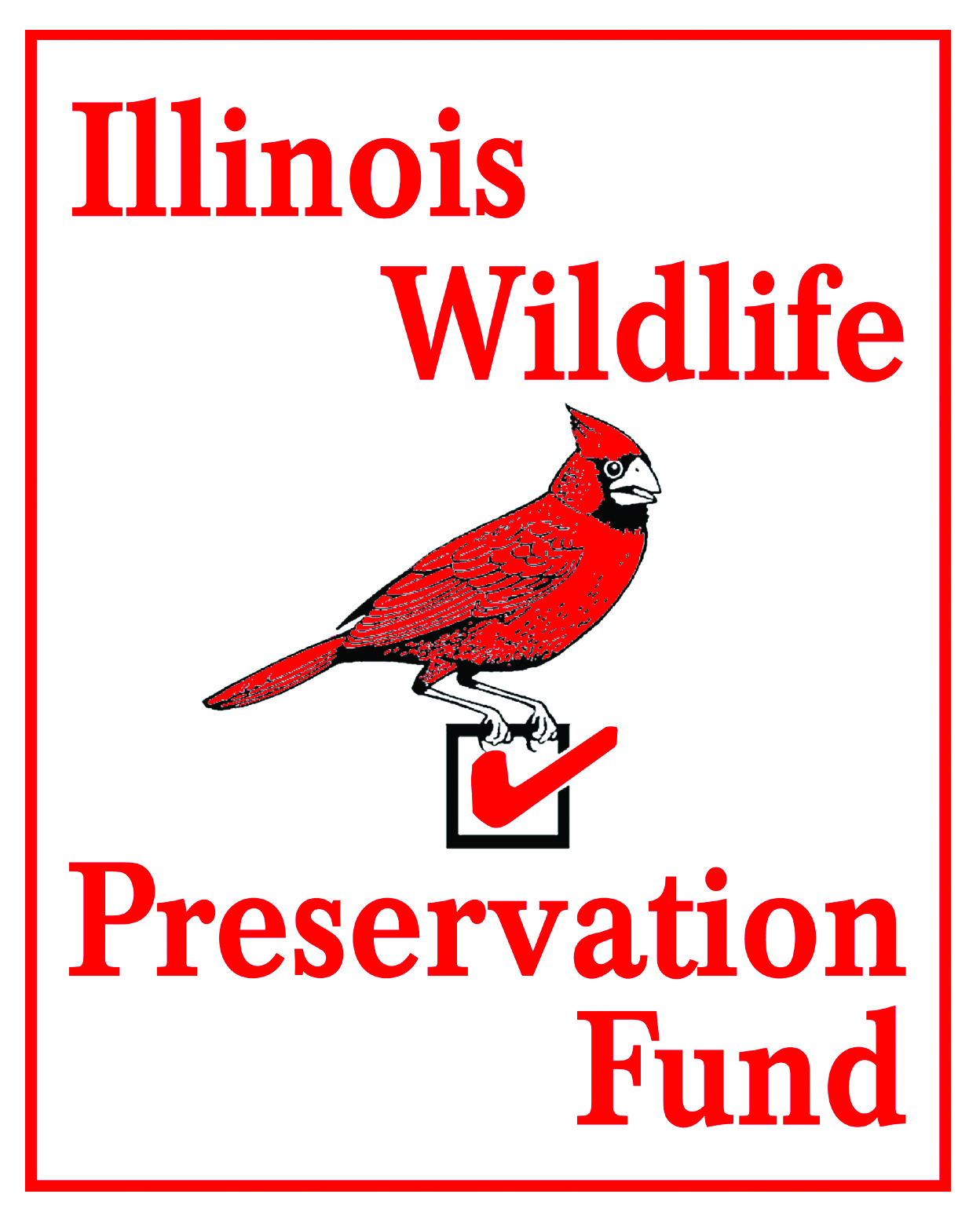 The logo for the Illinois Wildlife Preservation Fund. The logo has a red rectangular outline, and inside the outline is the words Illinois Wildlife Preservation Fund. The words surround a red cardinal bird perching on a check box with a red check.